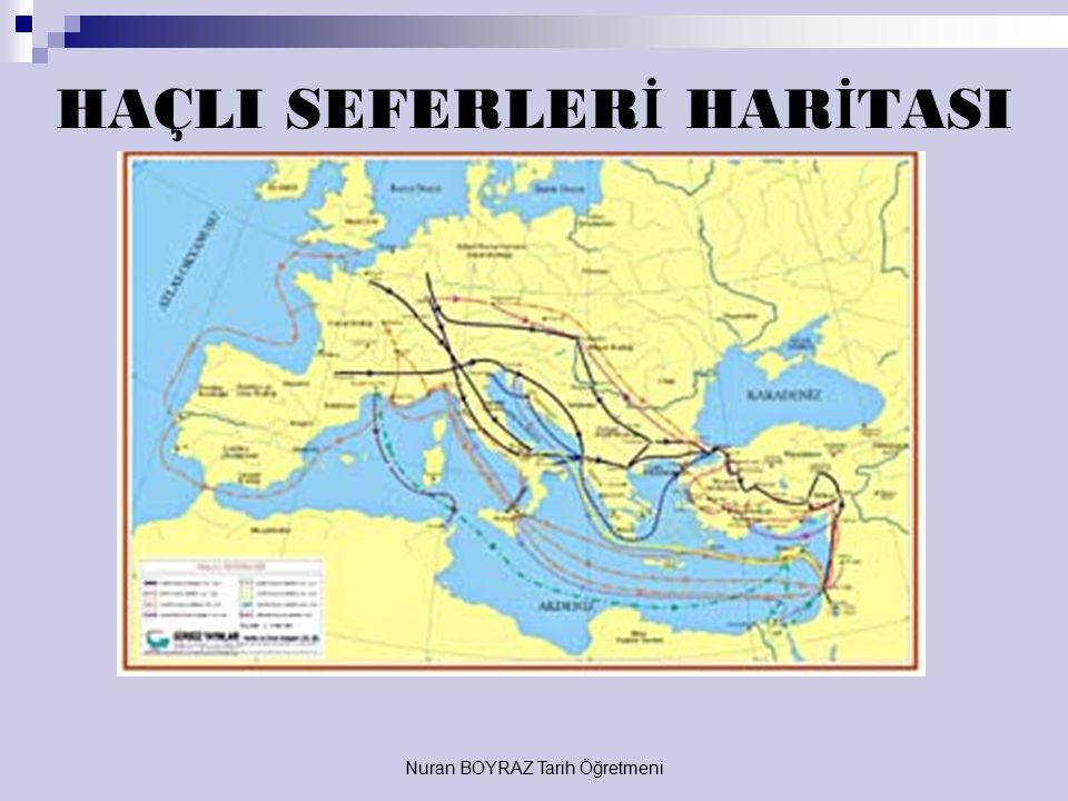 Nuran BOYRAZ Tarih Öğretmeni Anadolu Selçukluları, Zengiler Atabeyliği (Musul Atabeyliği), Fatımiler, Suriye Selçukluları, Danişmentliler, Eyyubiler,