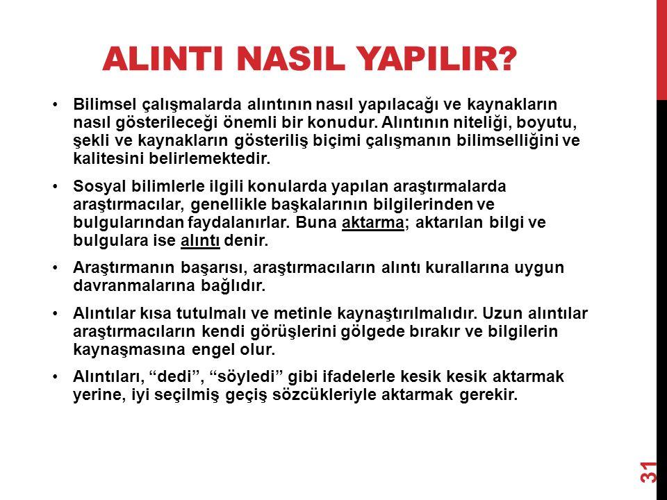 ALINTI NASIL YAPILIR.