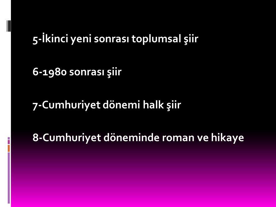 B-1940 sonrası Türk Edebiyatı 1-Garipçiler (1.