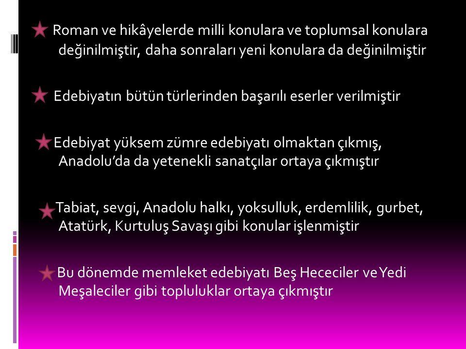 Eserlerdeki dil sade ve açık bir dildir. Yazı dili ile halkın konuşma dili birbirine yakındır Atatürk inkılapları, Kurtuluş Savaşı bu dönem eserlerini
