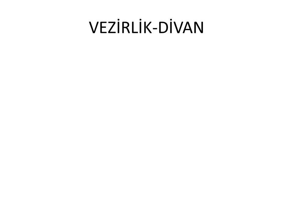 VEZİRLİK-DİVAN