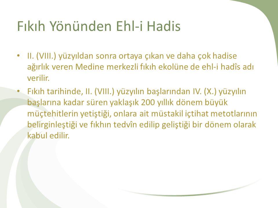 Fıkıh Yönünden Ehl-i Hadis II.