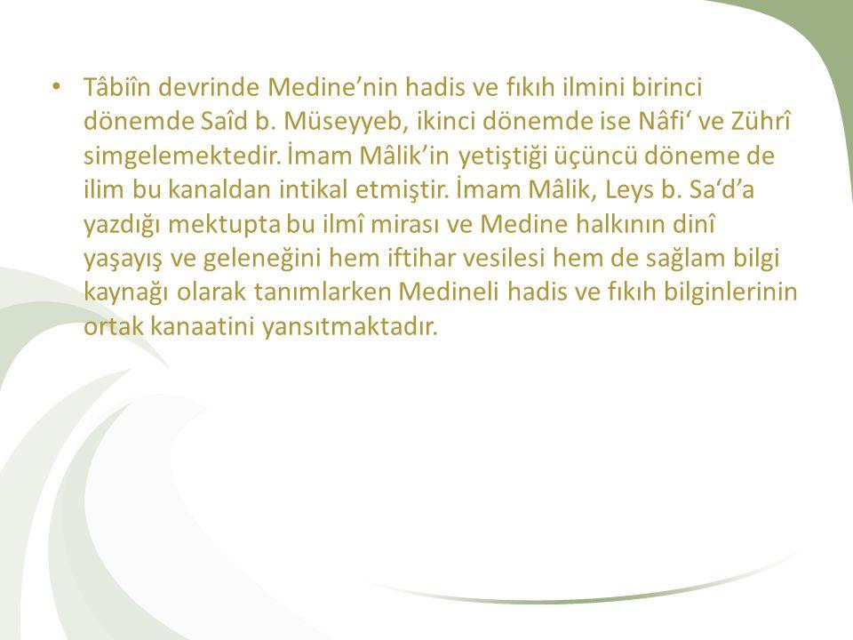 Tâbiîn devrinde Medine'nin hadis ve fıkıh ilmini birinci dönemde Saîd b.