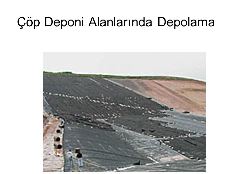 Çöp Deponi Alanlarında Depolama