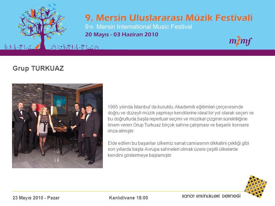 Grup TURKUAZ 1995 yılında İstanbul'da kuruldu.