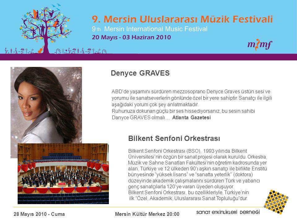 Denyce GRAVES ABD'de yaşamını sürdüren mezzosoprano Denyce Graves üstün sesi ve yorumu ile sanatseverlerin gönlünde özel bir yere sahiptir.