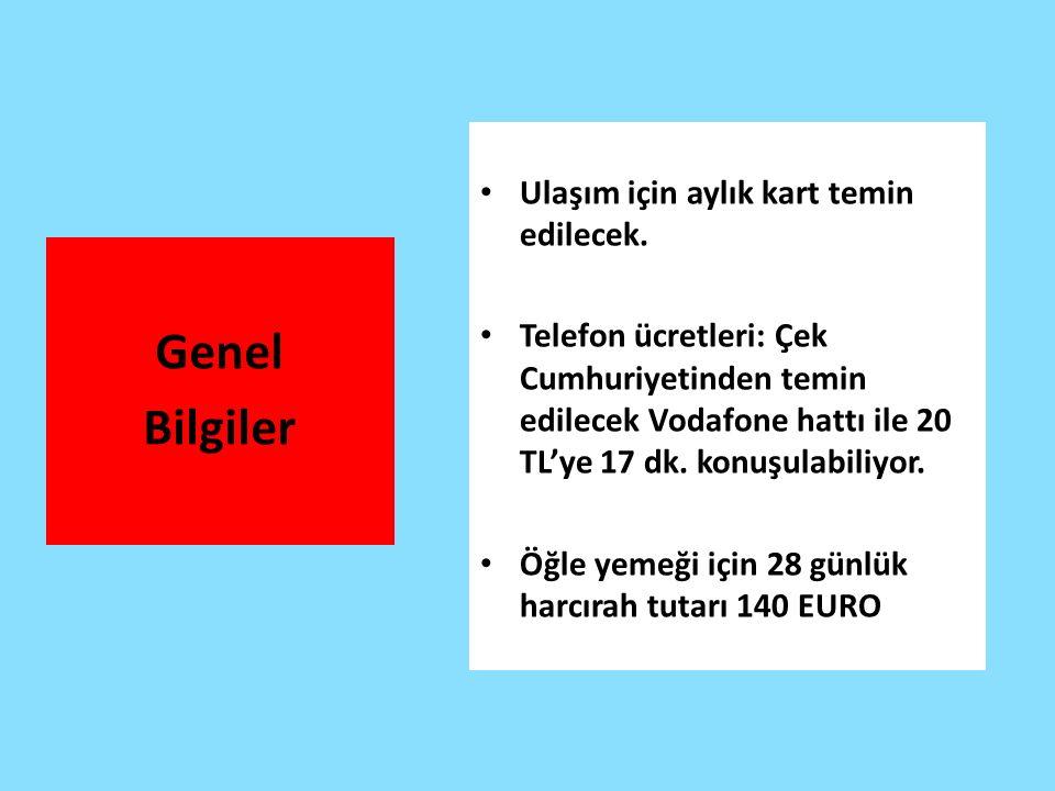 Genel Bilgiler Ulaşım için aylık kart temin edilecek.