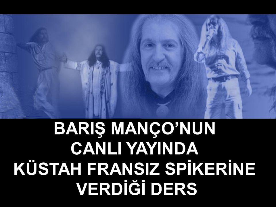 BARIŞ MANÇO'NUN CANLI YAYINDA KÜSTAH FRANSIZ SPİKERİNE VERDİĞİ DERS