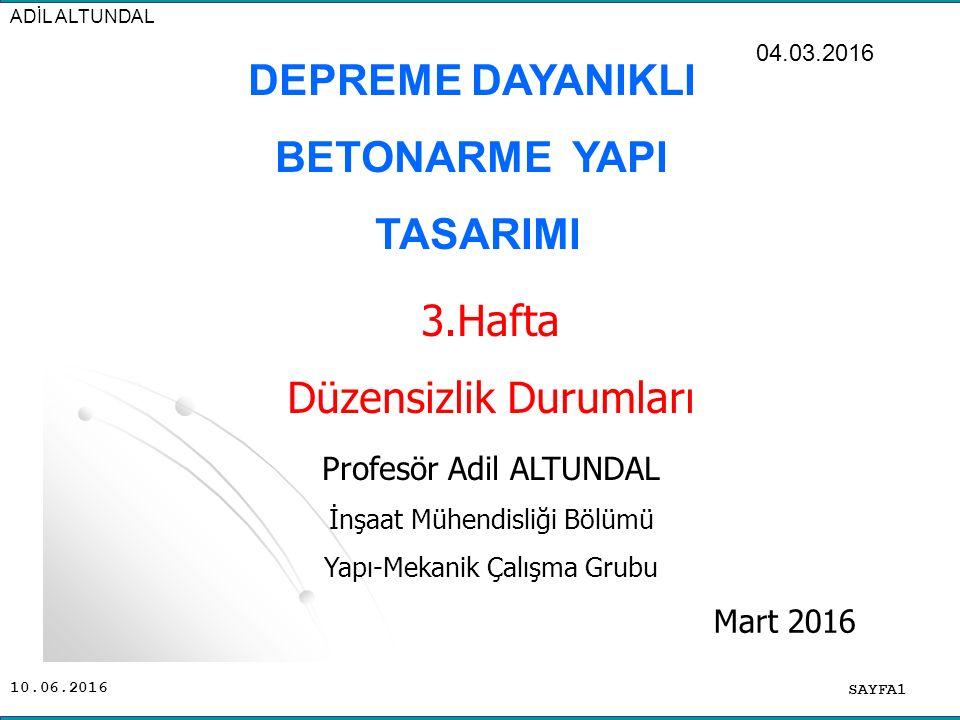 10.06.2016 SAYFA32 ADİL ALTUNDAL DÜZENSİZ BİNALAR B1 Yumuşak Kat Düzensizliği !!!