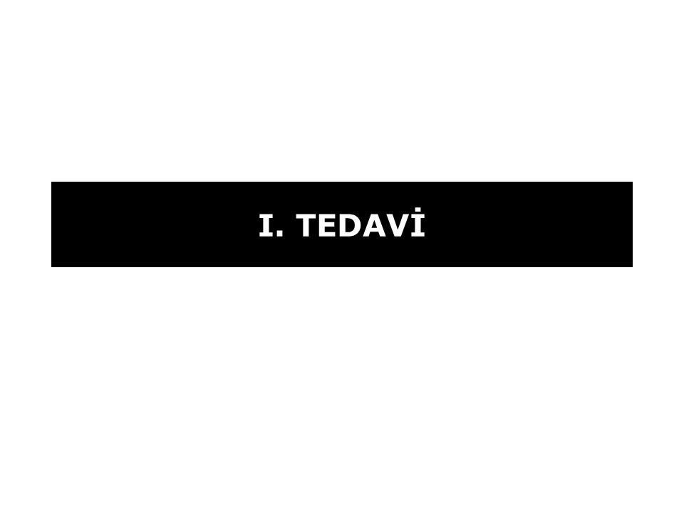 I. TEDAVİ