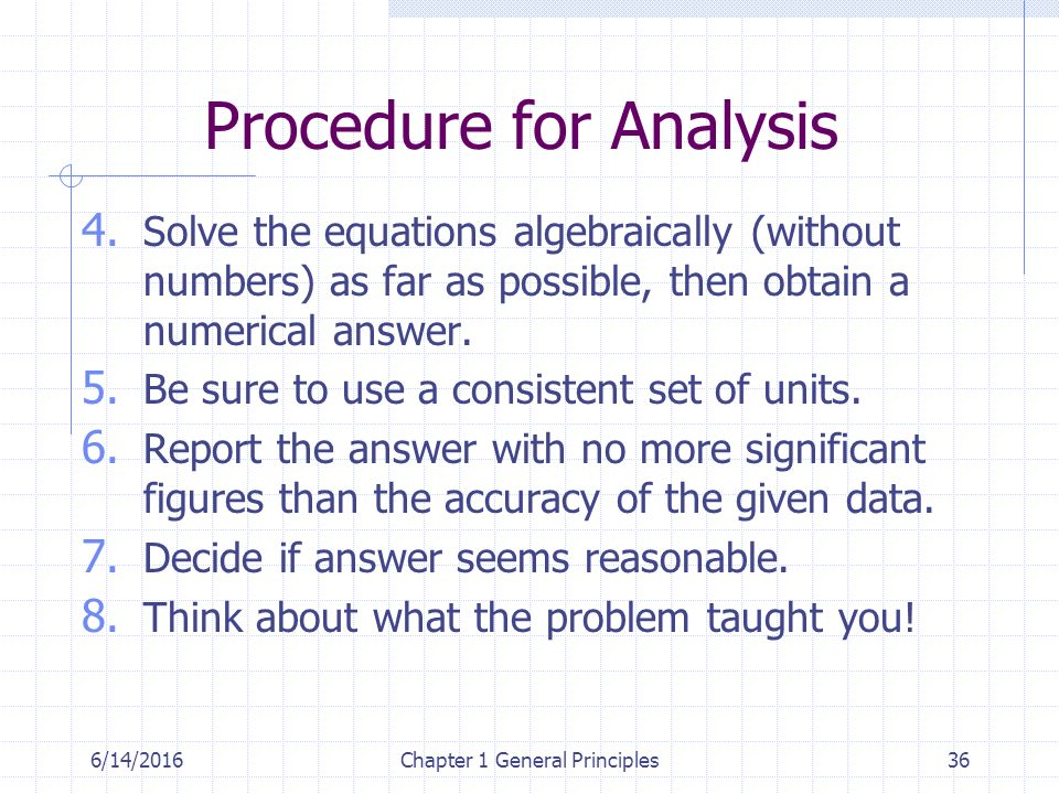 6/14/2016Chapter 1 General Principles36 Procedure for Analysis 4.