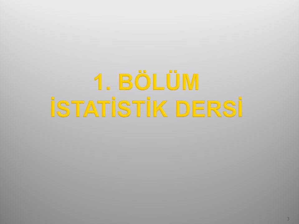  İstatistik kavramların anlaşılması ve istatistiksel yöntemlerin uygulanması bir çok çalışma alanı için yaşamsal önem taşımaktadır.