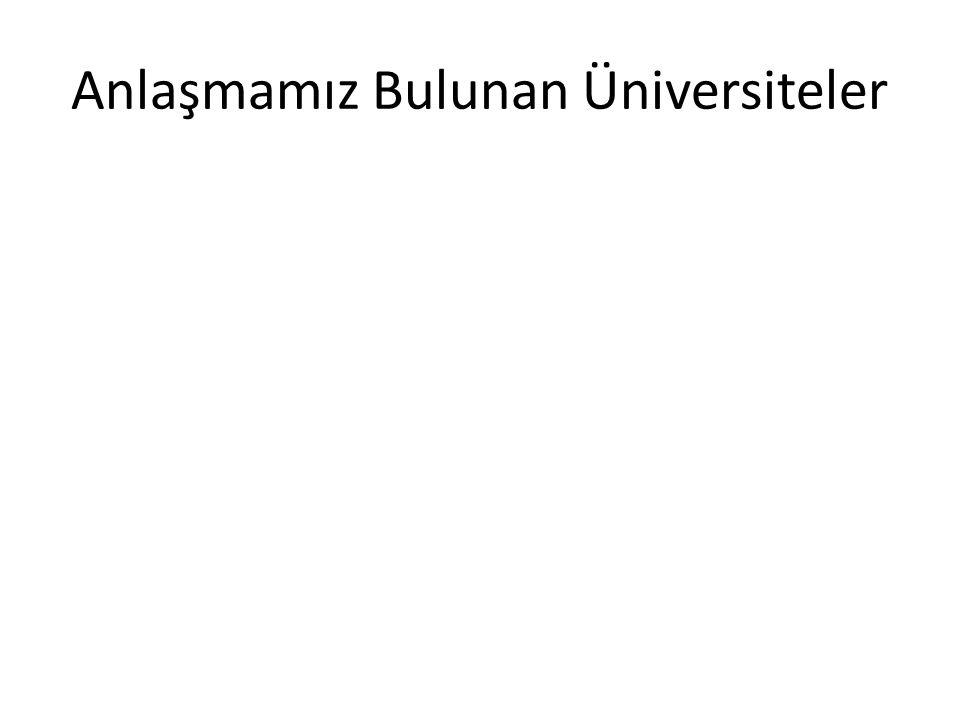 Anlaşmamız Bulunan Üniversiteler