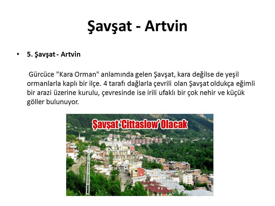 Şavşat - Artvin 5. Şavşat - Artvin Gürcüce