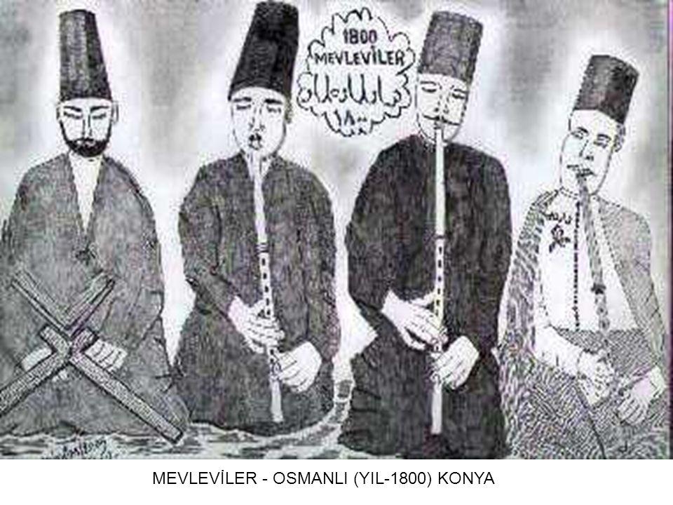 MEVLEVİLER - OSMANLI (YIL-1800) KONYA