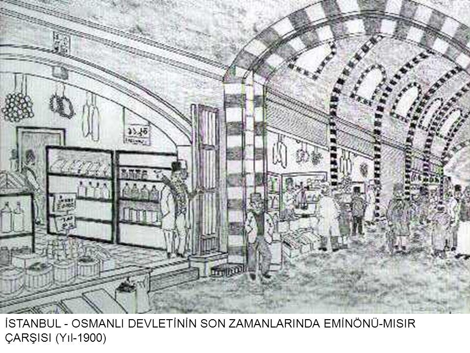 İSTANBUL - OSMANLI DEVLETİNİN SON ZAMANLARINDA EMİNÖNÜ-MISIR ÇARŞISI (Yıl-1900)