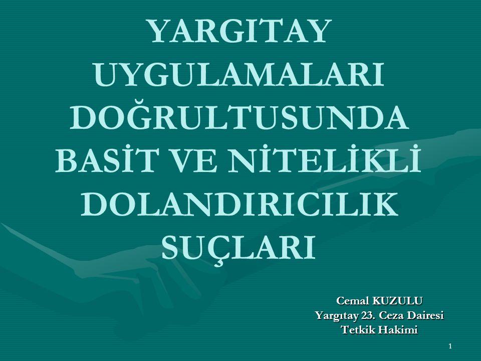 Yargıtay 15.Ceza Dairesinin 15.01.2013 gün, 2011/18060 E., 2013/238 K.
