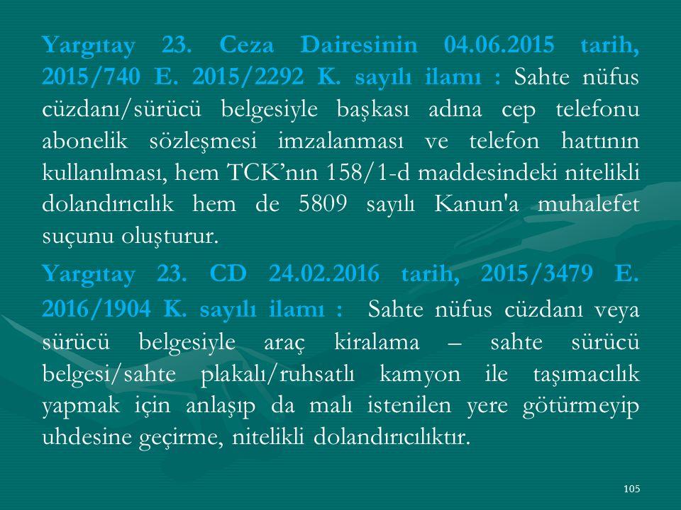 Yargıtay 23. Ceza Dairesinin 04.06.2015 tarih, 2015/740 E.