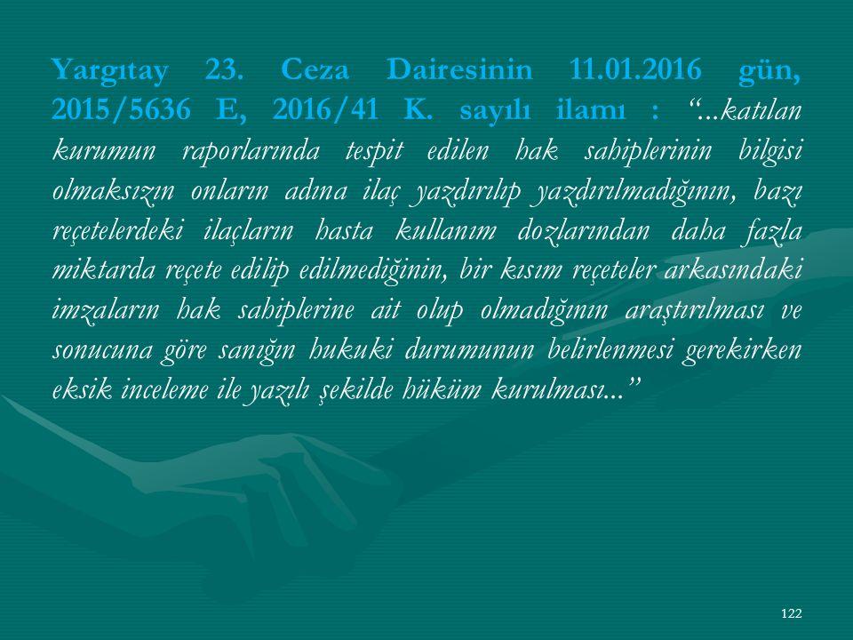 Yargıtay 23. Ceza Dairesinin 11.01.2016 gün, 2015/5636 E, 2016/41 K.