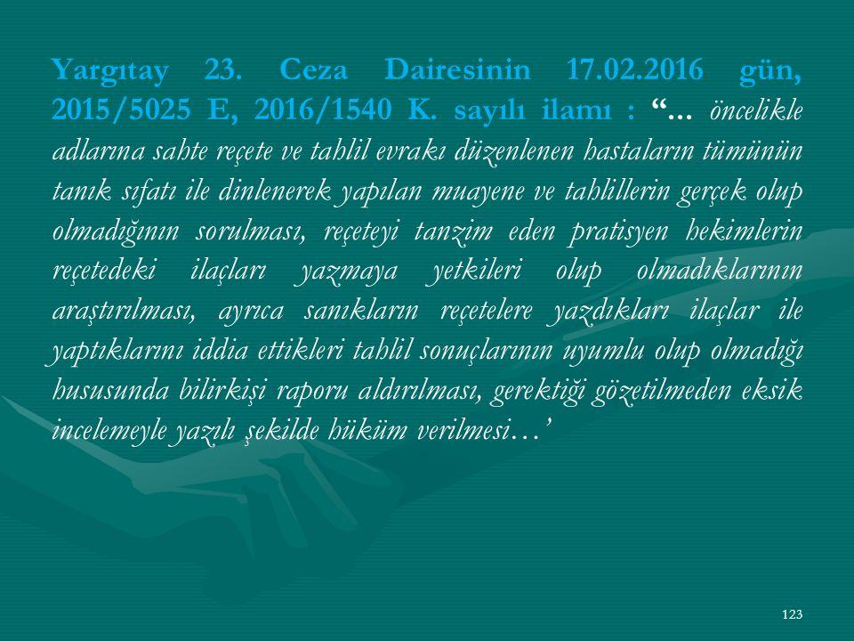 Yargıtay 23. Ceza Dairesinin 17.02.2016 gün, 2015/5025 E, 2016/1540 K.