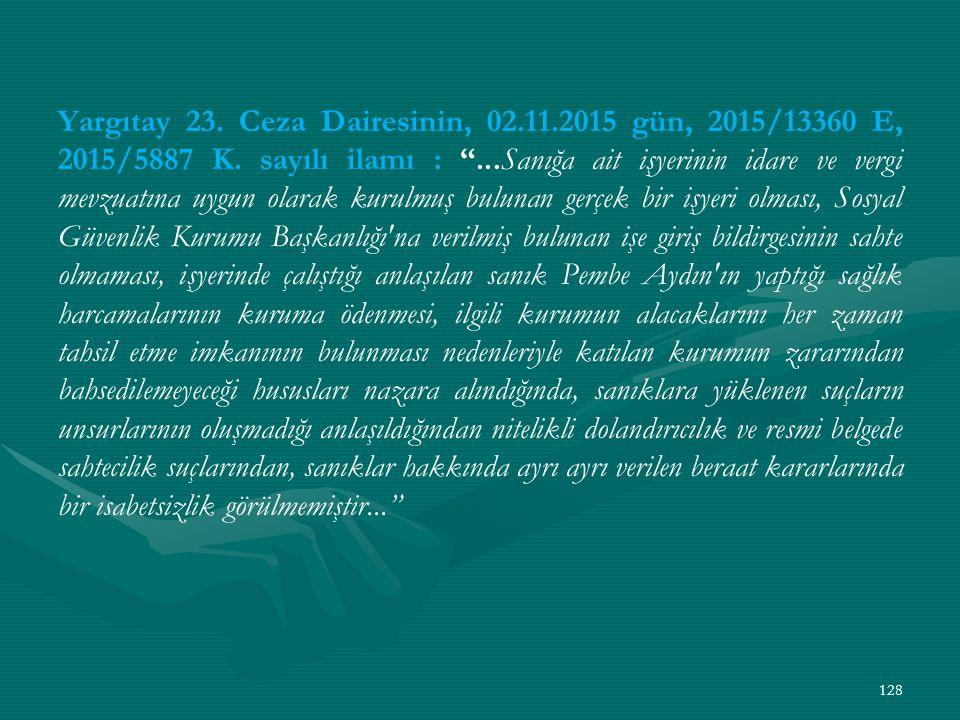 Yargıtay 23. Ceza Dairesinin, 02.11.2015 gün, 2015/13360 E, 2015/5887 K.