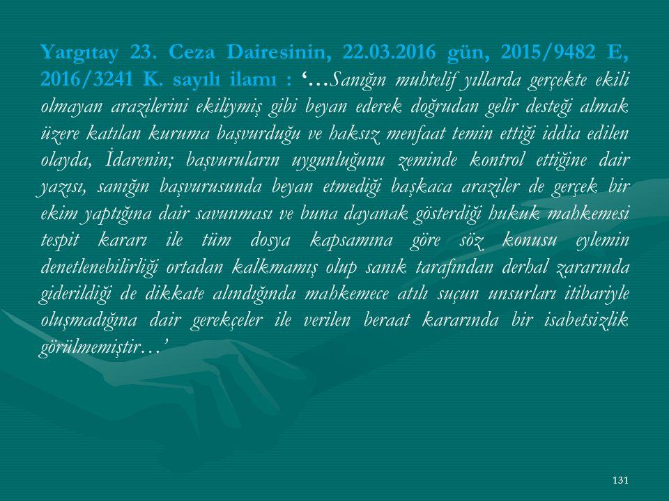 Yargıtay 23. Ceza Dairesinin, 22.03.2016 gün, 2015/9482 E, 2016/3241 K.