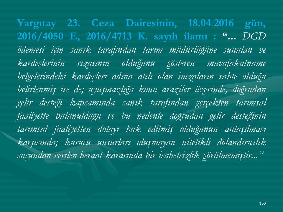 Yargıtay 23. Ceza Dairesinin, 18.04.2016 gün, 2016/4050 E, 2016/4713 K.