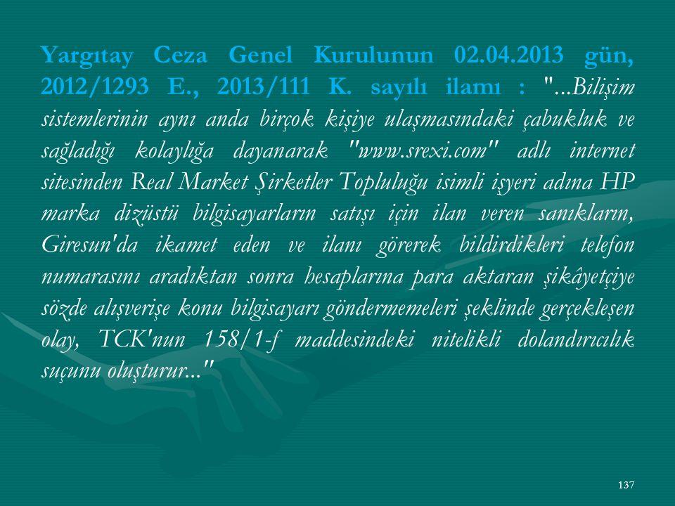 Yargıtay Ceza Genel Kurulunun 02.04.2013 gün, 2012/1293 E., 2013/111 K.