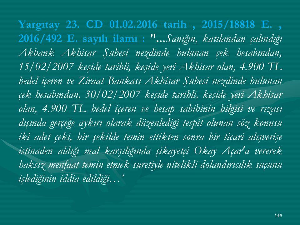 Yargıtay 23. CD 01.02.2016 tarih, 2015/18818 E., 2016/492 E.