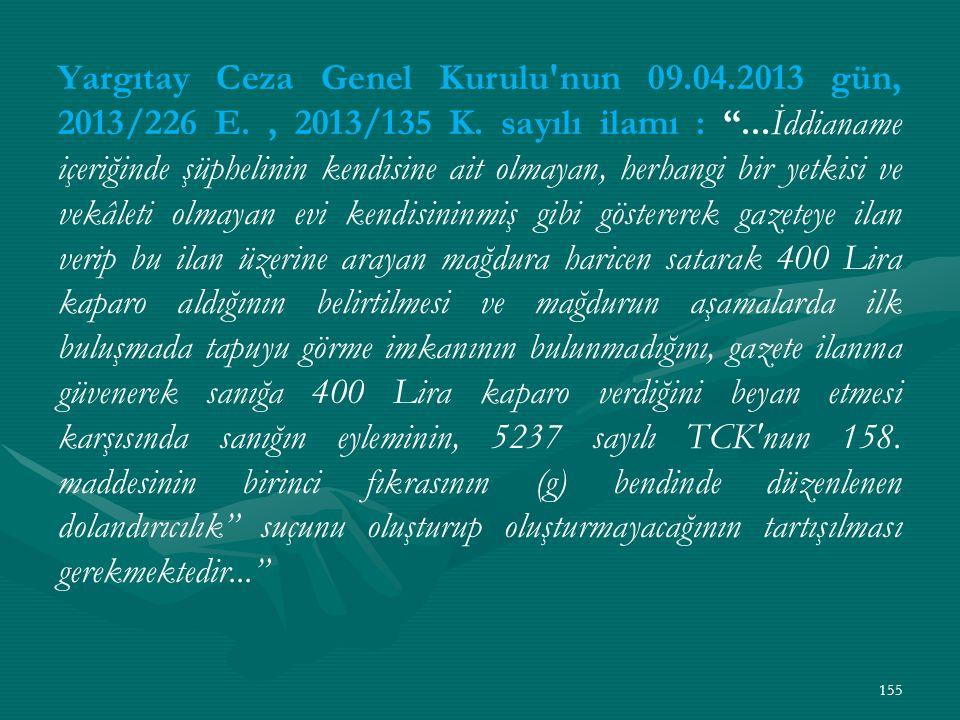 Yargıtay Ceza Genel Kurulu nun 09.04.2013 gün, 2013/226 E., 2013/135 K.