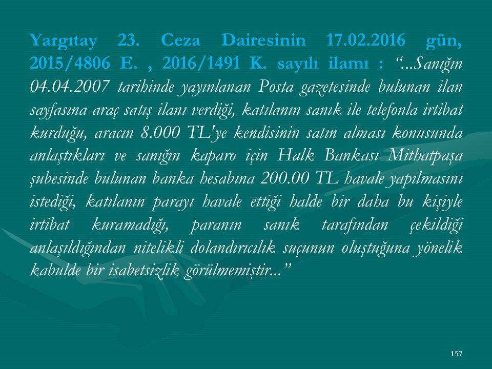 Yargıtay 23. Ceza Dairesinin 17.02.2016 gün, 2015/4806 E., 2016/1491 K.