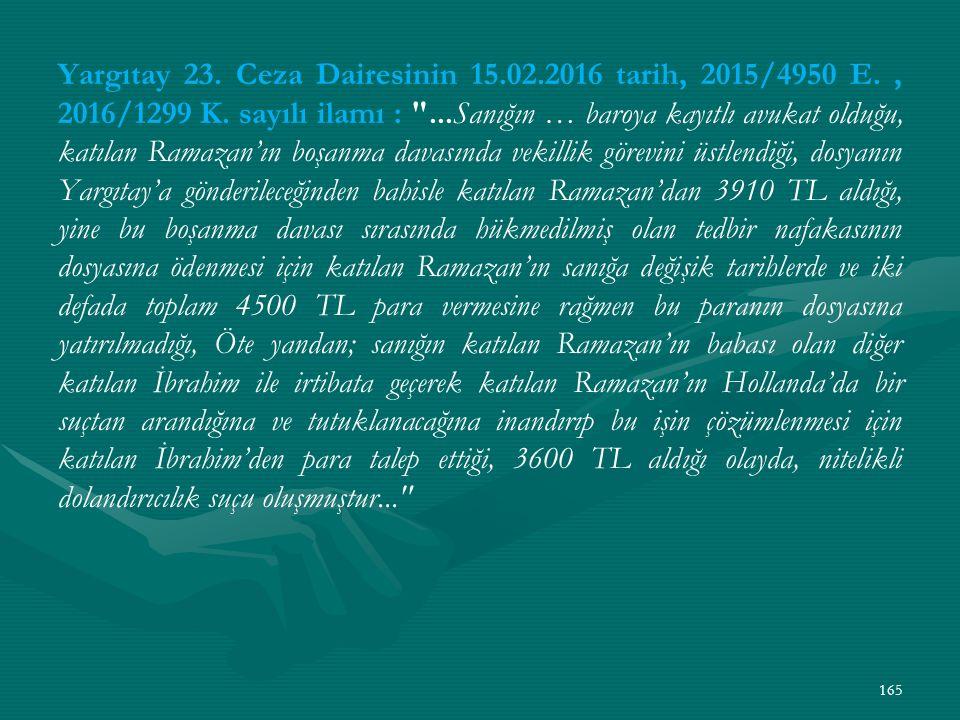 Yargıtay 23. Ceza Dairesinin 15.02.2016 tarih, 2015/4950 E., 2016/1299 K.