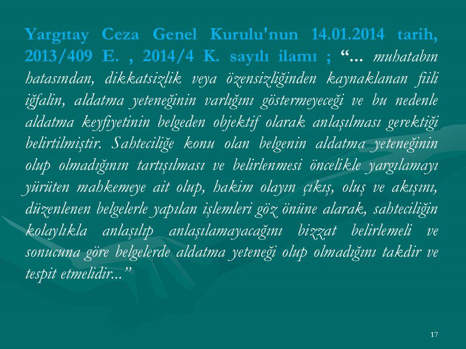 Yargıtay Ceza Genel Kurulu nun 14.01.2014 tarih, 2013/409 E., 2014/4 K.