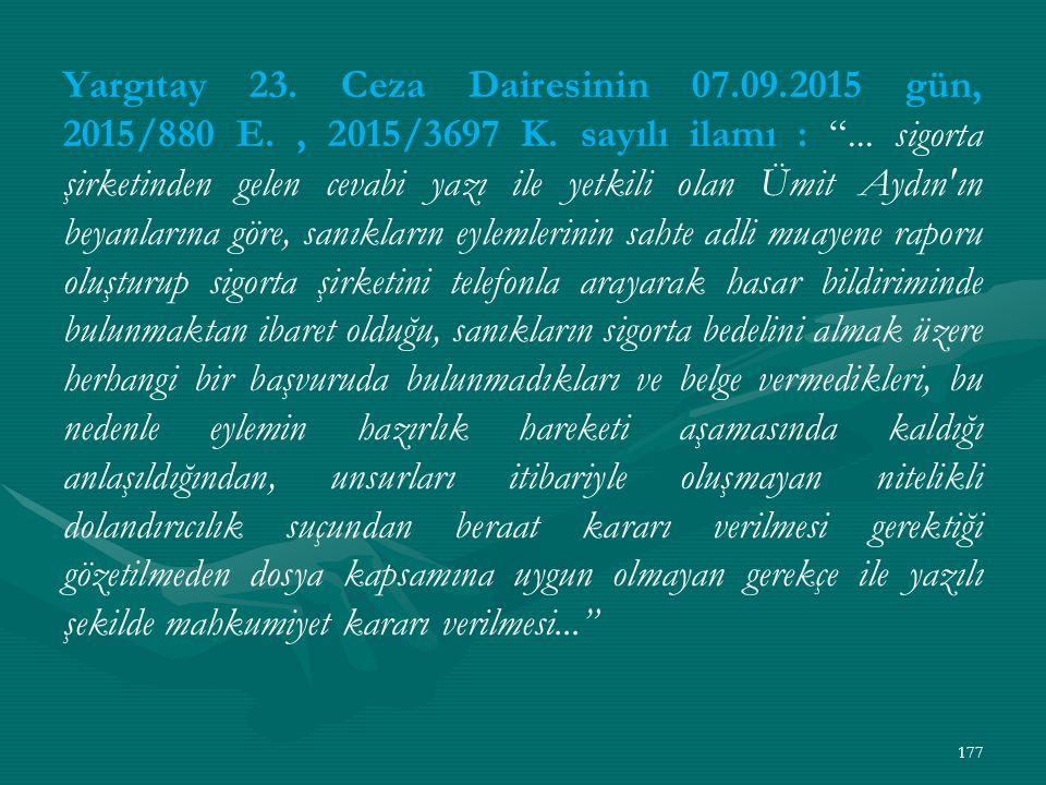 Yargıtay 23. Ceza Dairesinin 07.09.2015 gün, 2015/880 E., 2015/3697 K.