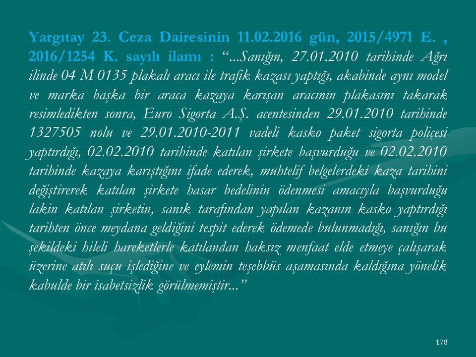 Yargıtay 23. Ceza Dairesinin 11.02.2016 gün, 2015/4971 E., 2016/1254 K.