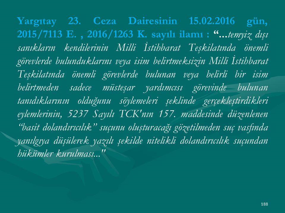 Yargıtay 23. Ceza Dairesinin 15.02.2016 gün, 2015/7113 E., 2016/1263 K.