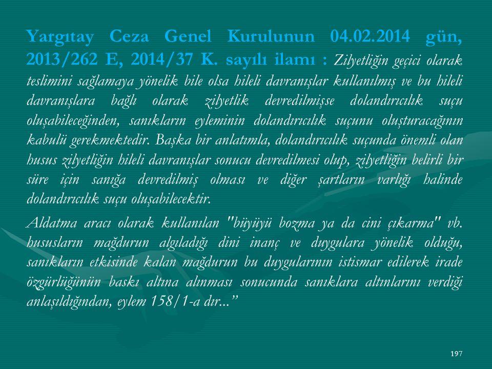 Yargıtay Ceza Genel Kurulunun 04.02.2014 gün, 2013/262 E, 2014/37 K.