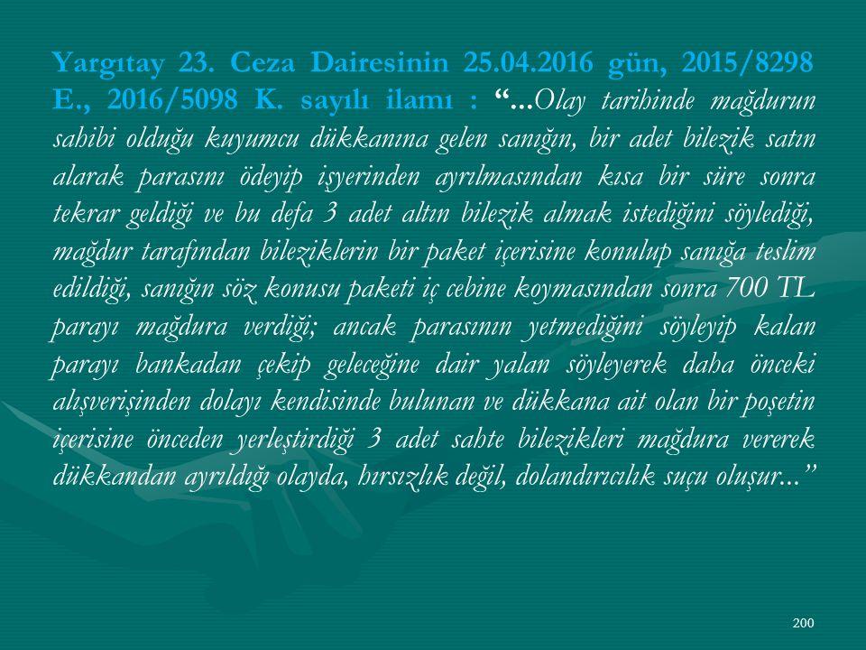 Yargıtay 23. Ceza Dairesinin 25.04.2016 gün, 2015/8298 E., 2016/5098 K.