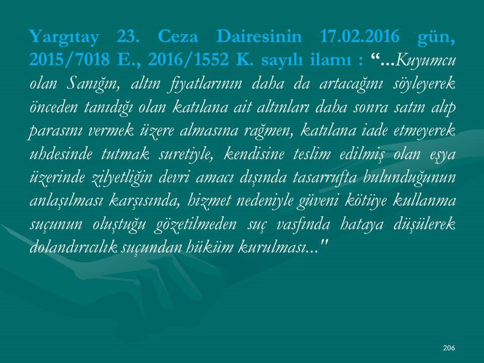 Yargıtay 23. Ceza Dairesinin 17.02.2016 gün, 2015/7018 E., 2016/1552 K.