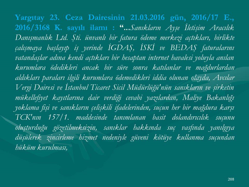 Yargıtay 23. Ceza Dairesinin 21.03.2016 gün, 2016/17 E., 2016/3168 K.