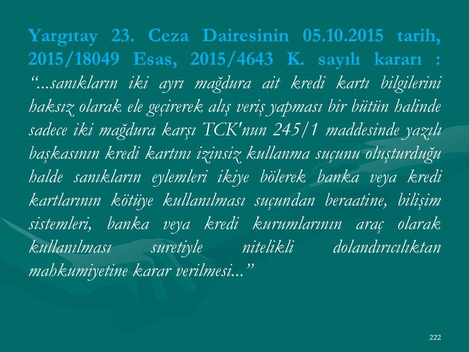 Yargıtay 23. Ceza Dairesinin 05.10.2015 tarih, 2015/18049 Esas, 2015/4643 K.