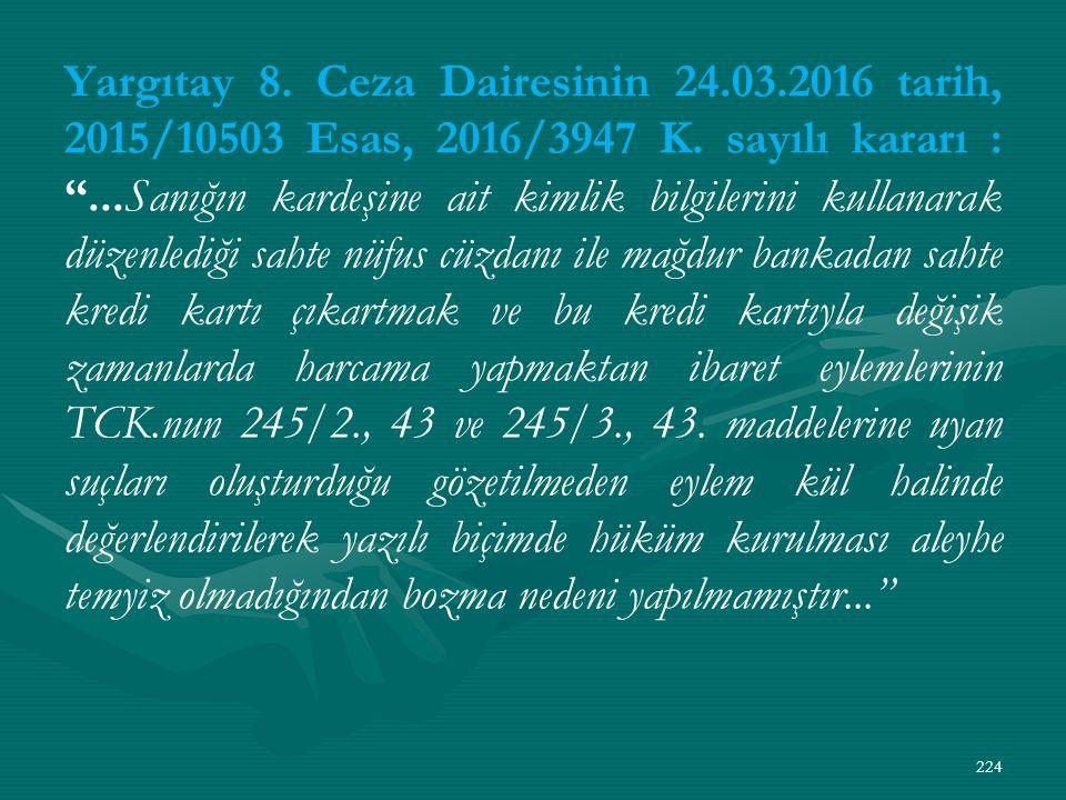 Yargıtay 8. Ceza Dairesinin 24.03.2016 tarih, 2015/10503 Esas, 2016/3947 K.
