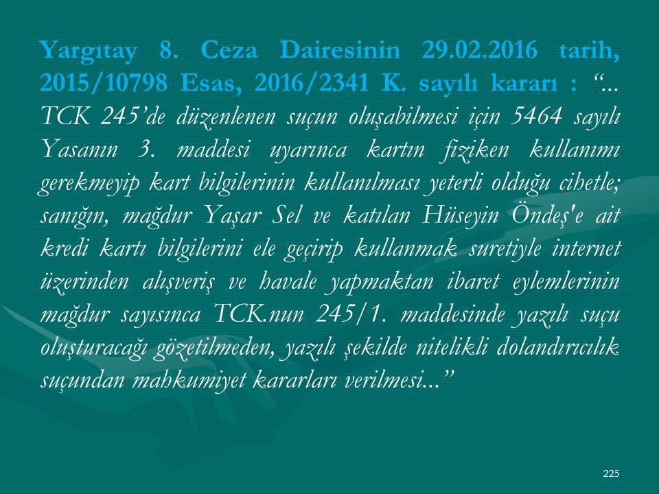 Yargıtay 8. Ceza Dairesinin 29.02.2016 tarih, 2015/10798 Esas, 2016/2341 K.