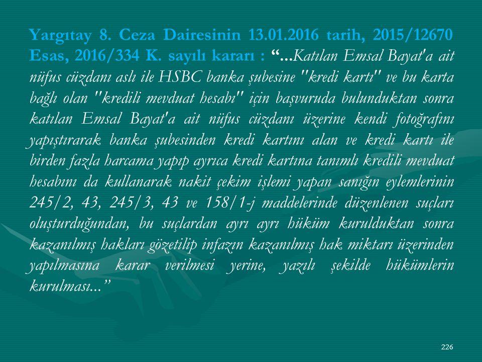Yargıtay 8. Ceza Dairesinin 13.01.2016 tarih, 2015/12670 Esas, 2016/334 K.