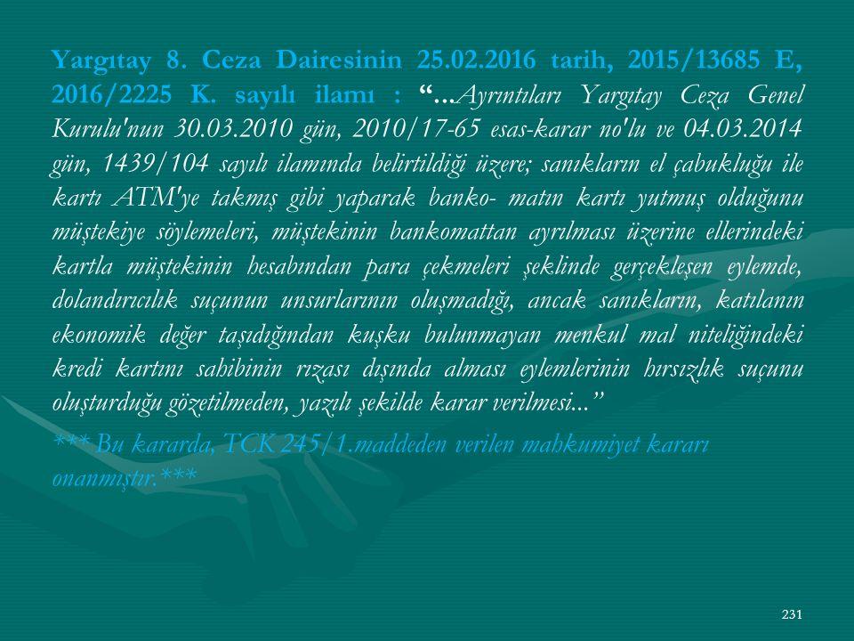 Yargıtay 8. Ceza Dairesinin 25.02.2016 tarih, 2015/13685 E, 2016/2225 K.