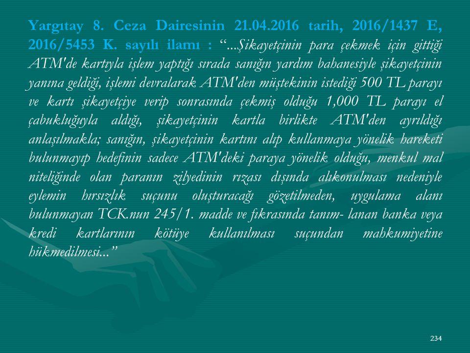 Yargıtay 8. Ceza Dairesinin 21.04.2016 tarih, 2016/1437 E, 2016/5453 K.