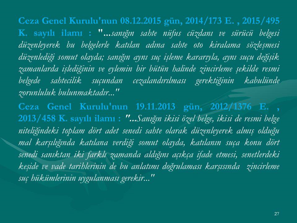 Ceza Genel Kurulu nun 08.12.2015 gün, 2014/173 E., 2015/495 K.
