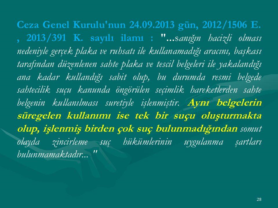 Ceza Genel Kurulu nun 24.09.2013 gün, 2012/1506 E., 2013/391 K.