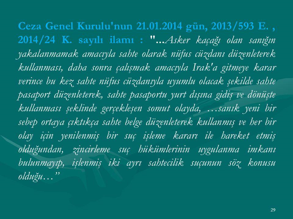 Ceza Genel Kurulu nun 21.01.2014 gün, 2013/593 E., 2014/24 K.