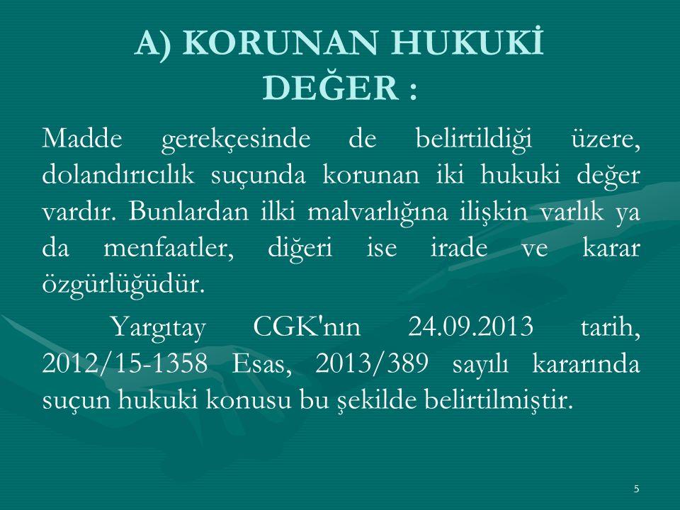Yargıtay 15.Ceza Dairesinin 07.05.2013 gün, 2011/24601 E., 2013/8497 K.